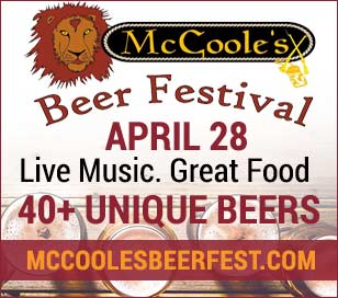 McCoole's Beer Festival featuring the Brian Dean Moore Band and other live music, over 40 beers, includes wine and spirits, food for purchase on site. Main Street shuttle available. Tickets $60 per person or $15 for Designated Driver, $5 discount before April 1.